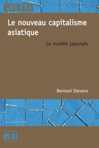 Histoiresdenlire.be Le nouveau capitalisme asiatique - Le modèle japonais Image