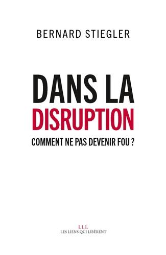 Dans la disruption - Format ePub - 9791020903549 - 9,49 €