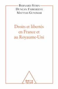 Bernard Stirn et Duncan Fairgrieve - Droits et libertés en France et au Royaume-uni.
