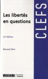 Bernard Stirn - Les libertés en questions.