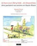 Bernard Straub - Ainsi parlaient nos anciens en Haute-Alsace.