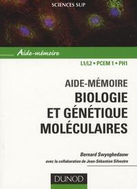 Bernard Swynghedauw - Biologie et génétique moléculaires - Aide-mémoire.