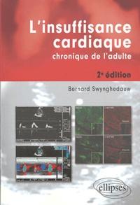 Bernard Swynghedauw - L'insuffisance cardiaque chronique de l'adulte.