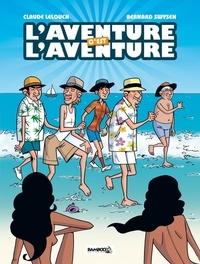 Bernard Swysen et Claude Lelouch - L'aventure c'est l'aventure - Coffret. 1 DVD