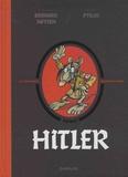 Bernard Swysen et  Ptiluc - La véritable histoire vraie  : Hitler.