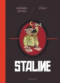 Bernard Swysen et  Ptiluc - La véritable histoire vraie  : Staline.
