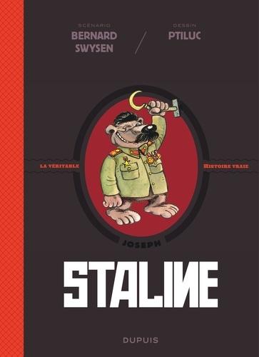 La véritable histoire vraie  Staline