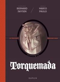 Bernard Swysen et Marco Paulo - La véritable histoire vraie - tome 3 - Torquemada.