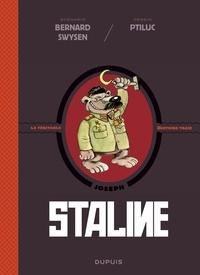 Bernard Swysen et  Ptiluc - La véritable histoire vraie - tome 7 - Staline.