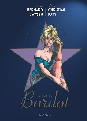 Les étoiles de l'histoire  Brigitte Bardot