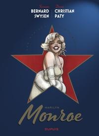 Bernard Swysen et Christian Paty - Les étoiles de l'histoire Tome 2 : Marilyn Monroe.