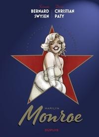 Bernard Swysen et Christian Paty - Les étoiles de l'histoire - Tome 2 - Marilyn Monroe.