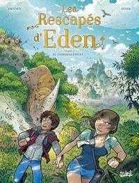 Bernard Swysen - Les Rescapés d'Eden T01 - Au commencement....