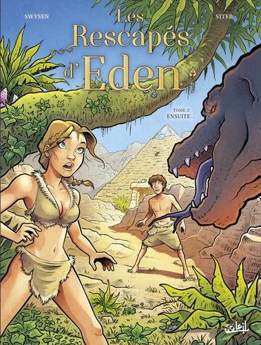 Les rescapés d'Eden Tome 2 Ensuite...
