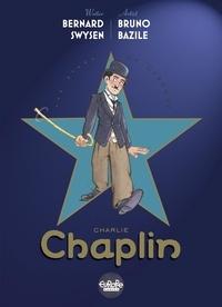 Bernard Swysen et  Bazile - The Stars of History: Charlie Chaplin.