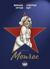 Bernard Swysen et Paty Christian - The Stars of History: Marilyn Monroe.