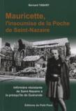 Bernard Tabary - Mauricette, l'insoumise de la Poche de Saint-Nazaire.