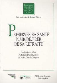 """Bernard Teisseire - Les liens santé et cessation d'activité - """"Préserver sa santé pour décider de sa retraite""""."""