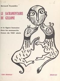 Bernard Teyssèdre - Le sacramentaire de Gellone et la figure humaine dans les manuscrits francs du VIIIe siècle - De l'enluminure à l'illustration.