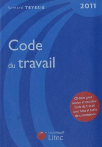Bernard Teyssié - Code du travail 2011. 1 Cédérom
