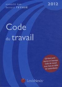 Code du travail 2012 - Bernard Teyssié |
