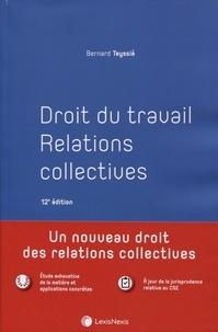 Bernard Teyssié - Droit du travail - Relations collectives.