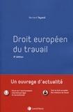 Bernard Teyssié - Droit européen du travail.