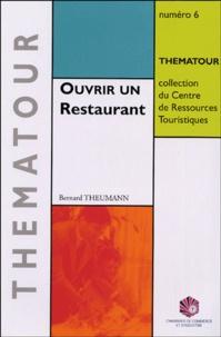 Bernard Theumann - Ouvrir un Restaurant.