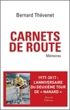 Bernard Thévenet - Carnets de route - Mémoires cyclistes.