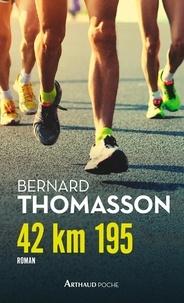 Bernard Thomasson - 42 km 195.