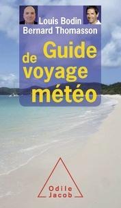 Bernard Thomasson et Louis Bodin - Guide de voyage météo.