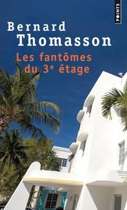 Bernard Thomasson - Les fantômes du 3e étage.