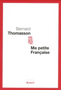 Bernard Thomasson - Ma petite Française.