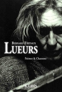 Bernard Tirtiaux - Lueurs. 1 CD audio MP3