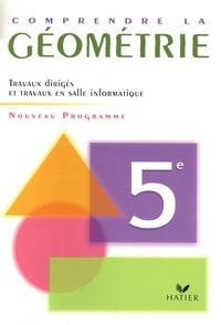 Galabria.be Comprendre la géométrie 5e - Programme 2005 Travaux dirigés Image