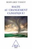 Bernard Tissot - Halte au changement climatique !.