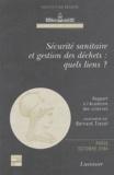 Bernard Tissot - Sécurité sanitaire et gestion des déchets : quels liens ? - Réflexions et propositions, Rapport à l'Académie des sciences.