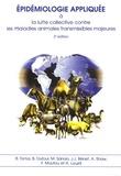 Bernard Toma - Epidémiologie appliquée à la lutte collective contre les maladies animales transmissibles majeures.