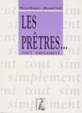 Bernard Tordi et Frédéric Mounier - Les prêtres.