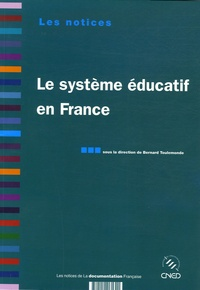 Bernard Toulemonde et Antoine Prost - Le système éducatif en France.
