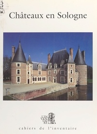Bernard Toulier - Châteaux en Sologne.