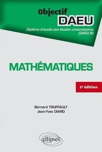 Bernard Truffault et Jean-Yves Diard - Mathématiques DAEU B.