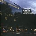 Bernard Valero et Frédéric Gadan - Architectes - 1994-2014.
