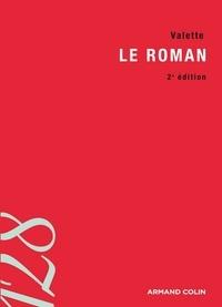 Bernard Valette - Le roman.