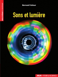 Bernard Valeur - Sons et lumière.