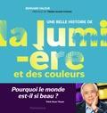 Bernard Valeur - Une belle histoire de la lumière et des couleurs.