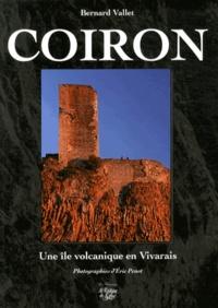 Bernard Vallet - Coiron - Une île volcanique en Vivarais.