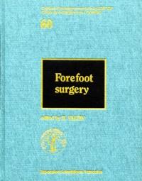 Bernard Valtin et  Collectif - Forefoot surgery.