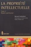 Bernard Vanbrabant - La propriété intellectuelle - Tome 2, Régime patrimonial.