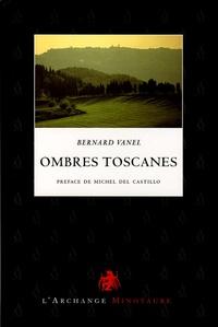 Bernard Vanel - Ombres toscanes - Volterra sur ses remparts étrusques.